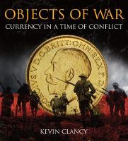 Objects of War: Currency in a Time of...