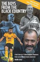 The The Boys from the Black Country: ...