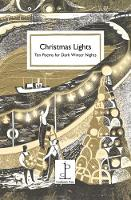 Christmas Lights: Ten Poems for Dark...