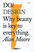 Do Design: Why Beauty is Key to...
