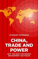 China, Trade and Power: Why the ...