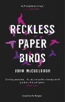 Reckless Paper Birds