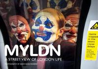 MYLDN.:A Street View of London Life: ...