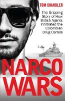 Narco Wars: How British Agents...