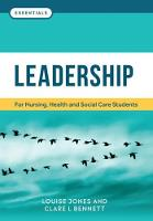 Leadership: For nursing, health and...