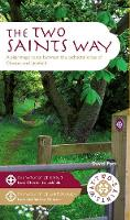 The Two Saints Way: A Pilgrimage ...