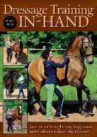 Dressage Training In-Hand: Lessons in...