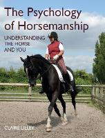 The Psychology of Horsemanship:...