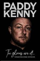 Paddy Kenny - The gloves are off: My...