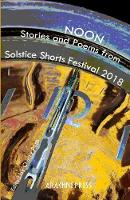 Noon: Stories and Poems from Solstice...
