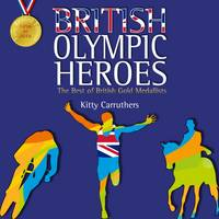 British Olympic Heroes: The Best of...