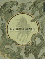 Mythical Beasts: An Artist's Field...
