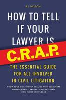 How to Tell If Your Lawyer is...