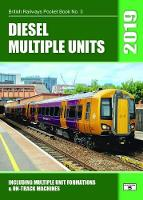 Diesel Multiple Units 2019: Including...