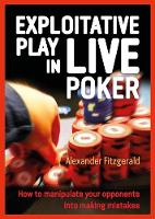 Exploitative Play in Live Poker: How...