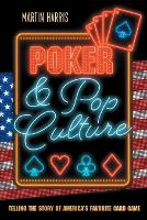 Poker and Pop Culture: Telling the...