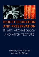 Biodeterioration and Preservation in...