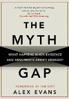 The Myth Gap: What Happens When...