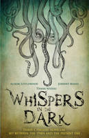 Whispers in the Dark: A Cthulhu...