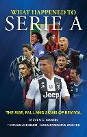 What Happened to Serie A: The Rise,...