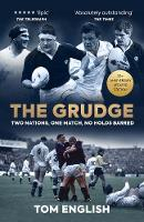 The Grudge: Two Nations, One Match, ...