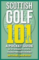 Scottish Golf 101: A Pocket Guide in...