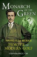 Monarch of the Green: Young Tom...