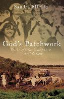 God's Patchwork: Stories of a...