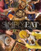 Simply Eat: Everyday Stories of...