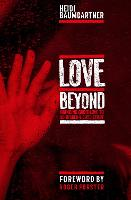 Love Beyond: Bringing God's Love to...