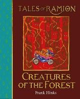 Creatures of the Forest: Tales of Ramion