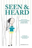 Seen & Heard: 100 Poems by Parents &...