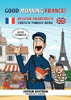 Good Moaning France!: Officer...