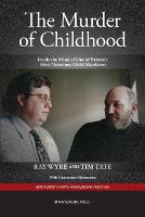The Murder of Childhood: Inside the...