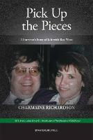 Pick Up the Pieces: A Survivor's ...