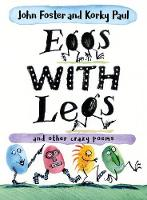 Eggs with legs: and other crazy poems...