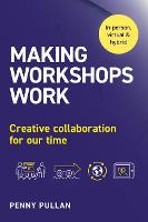 Making Workshops Work: Creative...