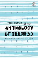 The Emma Press Anthology of Illness