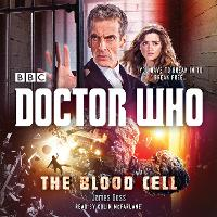 Doctor Who: The Blood Cell: A 12th...