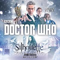 Doctor Who: Silhouette: A 12th Doctor...