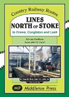 Lines North Of Stoke: to Crew,...
