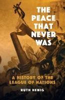 The Peace That  Never Was: A History...