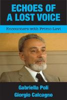 Echoes of a Lost Voice: Encounters...