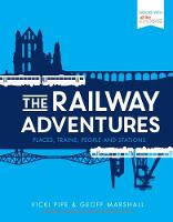 The Railway Adventures: Places,...