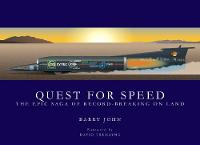 Quest For Speed: The Epic Saga of...