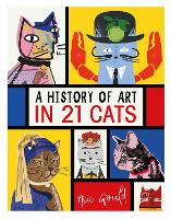 A History of Art in 21 Cats: From the...