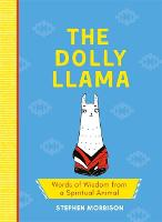 The Dolly Llama: Words of Wisdom from...