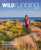 Wild Running: Britain's 200 Greatest...