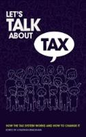 Let's talk about Tax: How the tax...