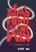We Shall Fight Until We Win: A ...